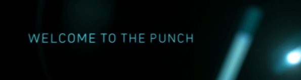 Welcome To The Punch Main Title
